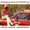 RidingEasy Potcast #2