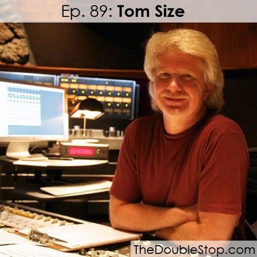 Ep. 89: Tom Size (Engineer: Aerosmith, Sammy Hagar, David Lee Roth, Mr. Big)