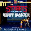 Eddy Baker - Streets Of Rage (Prod. By PENTAGRVM X FUKK12)