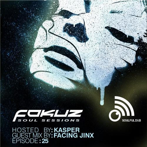 Fokuz Recordings Podcast # 25 - Facing Jinx & Anthony Kasper