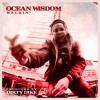 Ocean Wisdom - Walkin'