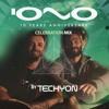 IONO MUSIC 10 YEARS ANNIVERSARY - Techyon´s - CELEBRATION MIX