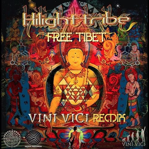 Download Hilight Tribe - Free Tibet (Vini Vici Remix) Full