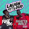 Fuse Odg Ft Shatta Wale Laugh Out Loud Album Cover