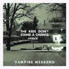 the kids dont stand a chance (Vampire Weekend) - remix