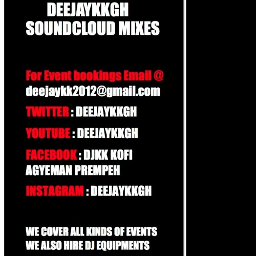 Ghana Old Skool Hiplife Mix 2015 BY DEEJAYKKGH by DJKK KOFI