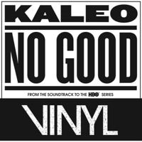 Kaleo - No Good