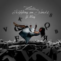 Zandla - Tripping On Words (Ft. Máy)