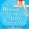 The Woman Who Fell In Love For A Week by Fiona Walker (Audiobook Extract)
