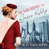 Searching For Grace Kelly by M. G. Callahan (Audiobook Extract)