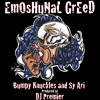 Bumpy Knuckles - EmOsHuNaL GrEeD f.Sy Ari (Produced by DJ Premier)