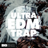 Ultra EDM Trap [12 Construction Kits, 140+ 808 Kicks, Samples, Presets] OUT NOW on Beatport !