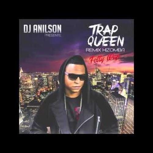 Trap Queen Remix Kizomba By Dj Anilson Clip by DJ Baboo
