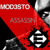 Mod3sto - Assassin (OUT NOW)[Available on iTunes]