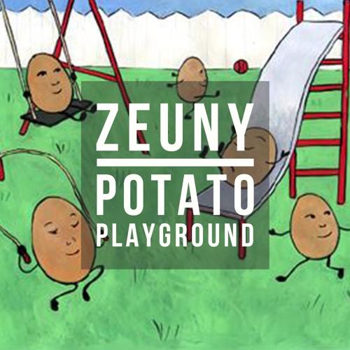 Zeuny - Potato Playground (Original Mix)