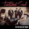 Tortured Soul I Ll Be There For You Album Cover
