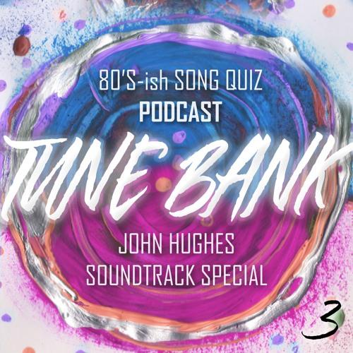 Episode 3 - John Hughes Soundtrack Special