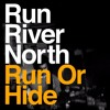 01 Run Or Hide (Radio Edit)