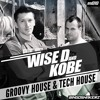 BS010 Wise D & Kobe Groovy House & Tech House
