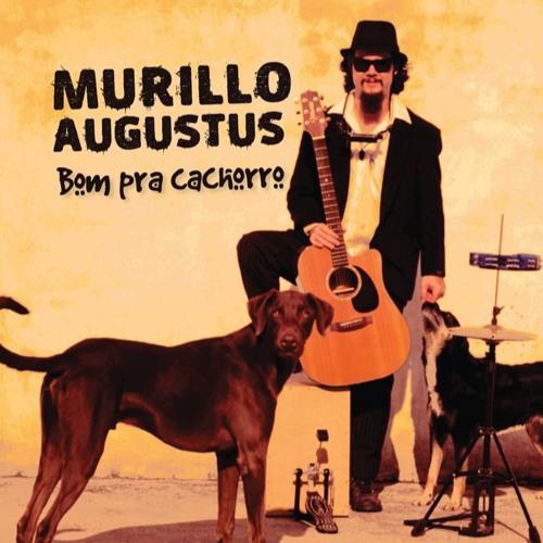 Eu sou um bosta (das 9 às 6)- Murillo Augustus