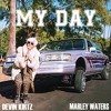 My Day - Devin Kirtz ft. Marley Waters
