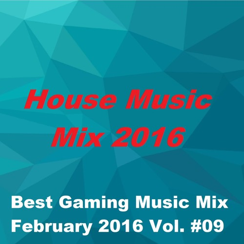 Best gaming music mix 2016 house music mix 2016 i for Yt house music