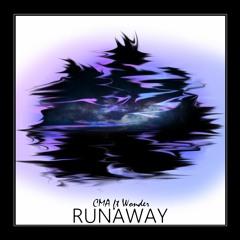 Runaway Ft. Wonder (Original Mix)