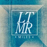 LTMR - Miles
