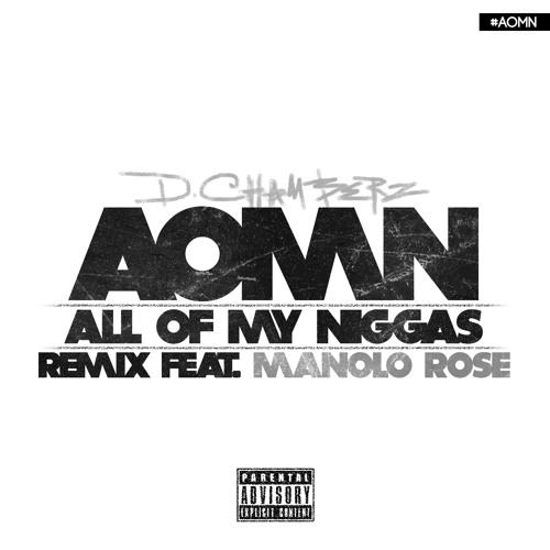 AOMN (Remix) Ft. Manolo Rose