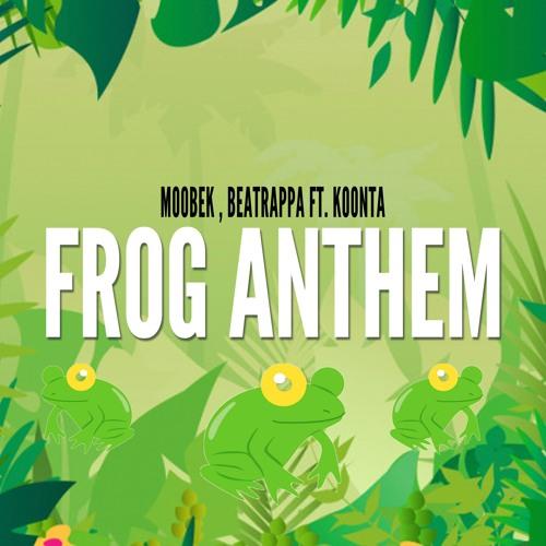 Moobek & Beatrappa feat. Koonta - Frog Anthem (Original Mix)