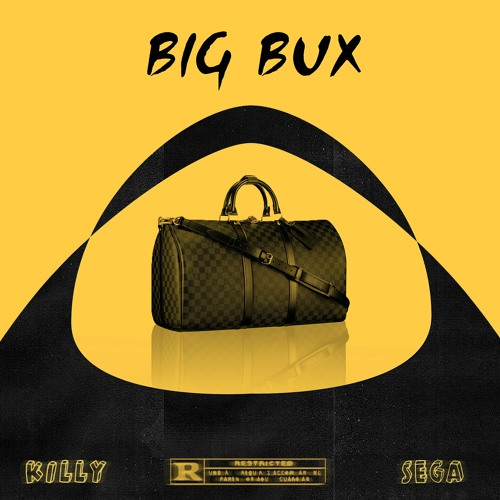 Big Bux ft. SEGA