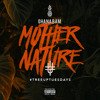 Mother Nature (Prod. by Charles Lauste)