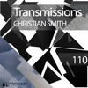 Transmissions 110 with Christian Smith