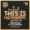 This Is Melbourne Episode 12 (3K Mix) *Free Download*