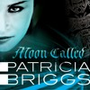 Moon Called by Patricia Briggs (Audiobook Extract)