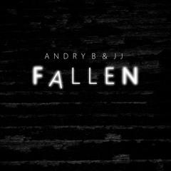 Andry B & JJ - Fallen (Radio Edit)