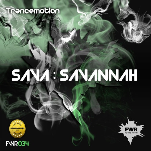 Sava : SAVAnnah NEW RELEASE FWR