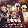 Kanti Y Riko Ft. Davian & Geeko - Te Amaré (Rajobos Edit)