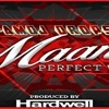 Maan  Perfect World - Produced By Hardwell Ft R-amDj Drops  2016