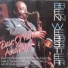 Ben Webster - Days Of Wine And Roses - Full Album.mp3