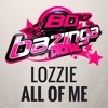 BAZ003 Lozzie - All Of Me *CLICK BUY FOR FREE DOWNLOAD*