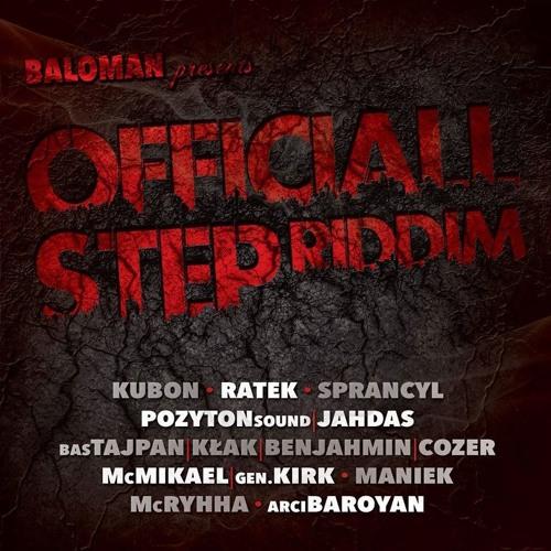 [2015] MC Mikael, Gen. Kirk - Kolejny Numer (Official Step Riddim prod. Baloman)