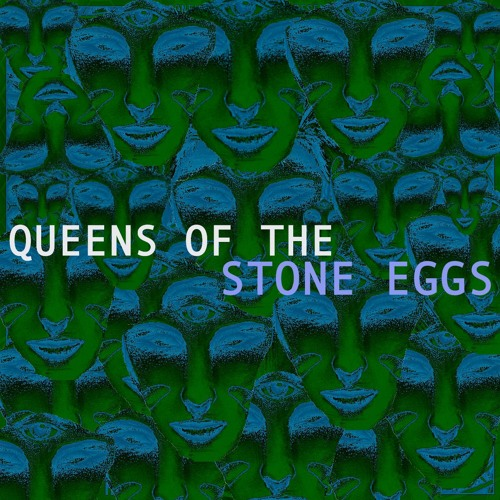 2 - queens of the stone eggs