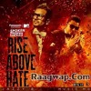 Rise Above Hate -Jazzi B ft MG