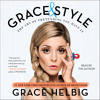 Grace Helbig talks 'Grace & Style'