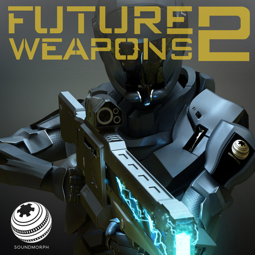 Future Weapons 2 - Soundpack Preview
