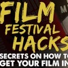 IFH 046: Film Festival Hacks: Secrets on How to Get Your Film Accepted