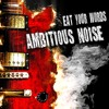 Return to Oz by Ambitious Noise