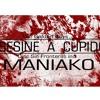 Asesine A Cupido Maniako - Promocional