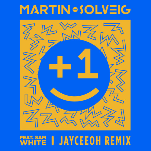 Martin Solveig 1 Feat Sam White Jayceeoh Remix By Big Beat Records